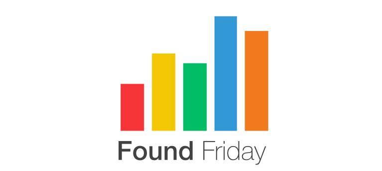 Found Friday